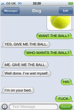 Dog texts haha these are AWESOME!!!