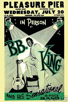 Blues Master: BB King at the Pleasure Pier Concert Poster Circa 1955 Poster Retro, Vintage Concert Posters, Jazz Poster, Blue Poster, Bb King, Rock Posters, Band Posters, Event Posters, Movie Posters