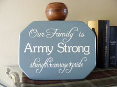 Our family is Army Strong strength courage by OurSignsbyDesign, $14.99