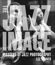 Jazz Image: Masters of Jazz Photography  I love this book.
