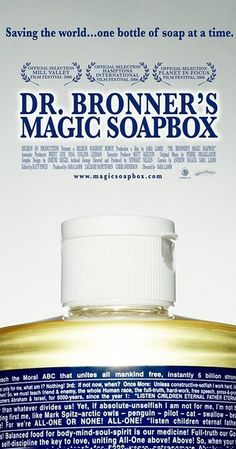 Directed by Sara Lamm. With Dr. Bronner. Saving the world, one bottle