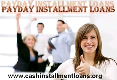 Payday Installment Loans will help you get an instant cash with flexible repayment option........