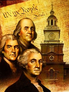George Washington, Benjamin Franklin, Thomas Jefferson image with Declaration of Independence I Love America, God Bless America, North America, George Washington, American Pride, American History, American Flag, American Spirit, American Country