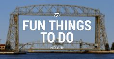 75+ Fun Things to Do in Duluth, MN | Attractions in 2016