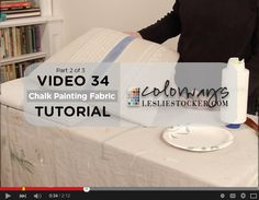 Video 34 – Chalk Painting Fabric Step 2
