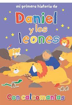 Mi primera historia de Daniel y los leones: Esta serie de libros contiene historias bíblicas para niños mayores de 3 años. Ofrece además actividades con brillantes calcomanías que vienen incluídas en cada libro. Los niños aprenderán las lecciones bíblicas mientras juegan con las actividades del libro.