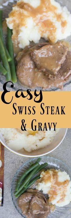 Who doesn't love easy to make recipes? This Swiss Steak & Gravy recipe is not only delicious, but an easy dinner to prepare!