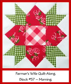 Farmers Wife Quilt Along Block #57 - Morning by Ellie@CraftSewCreate, via Flickr