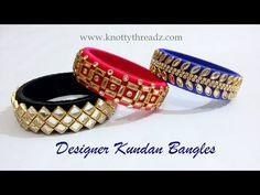 How to make Silk Thread Designer Kundan Bangles at Home using Latest Design Kundans | DIY | Trendy ! - YouTube