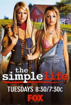Paris and Nicole: The Simple Life. Best reality show of the I still watch it sometimes bcuz I have seasons and 3 on dvd. Paris Hilton, Blond, Paris And Nicole, Life Tv, Real Life, Reality Bites, Fox Tv, American Gothic, Original Movie Posters