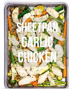 http://www.eazypeazymealz.com/sheet-pan-garlic-chicken-veggies/