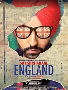 Sat Shri Akaal England Movie Trailer Movie : Sat Shri Akaal England Genre : Comedy Writer : Vikram Pradhan Dialogues : Jatinder Lall Music : Jatinder Shah Starring : Ammy Virk, Monica Gill, Karamji…