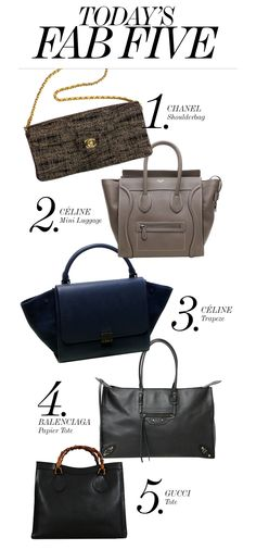 TODAY'S FAB 5 • Chanel, Céline, Balenciaga, Gucci...