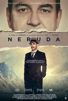 Neruda / Dir. Pablo Larraín. Intèrprets: Gael García Bernal, Luis Gnecco, Mercedes Morán.