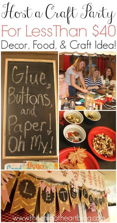 How to Host a Craft Party For Less Than $40 the Decor, Food, and Craft Idea
