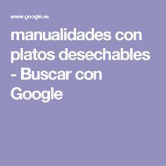 manualidades con platos desechables - Buscar con Google
