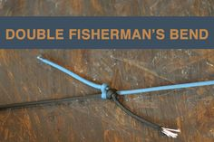 Double Fisherman's Bend