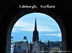 Oh, the places we will go.: Edinburgh: The Views