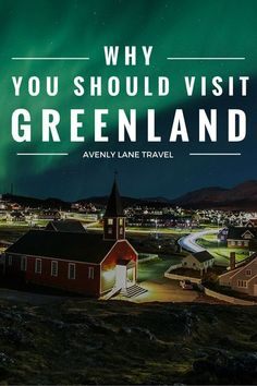 Why You SHOULD Visit Greenland! Do not over look this gorgeous country this year. Click through to Avenly Lane Travel to read more!