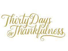 Thirty Days of Thankfulness by Frances MacLeod