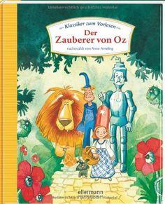 Klassiker zum Vorlesen - Der Zauberer von Oz