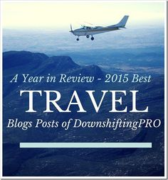 A year in review - 11 Top Travel Post from @DownshiftingPRO. You can read about good eats in Montreal, a cooking class in Barcelona, the Ultimate Bus Tour in Paris or get 70 Travel Prompts or Topics for your Blog posts.