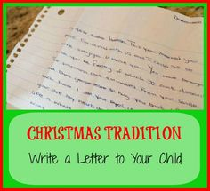 {Christmas Traditions} Write a Letter to Your Child.