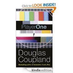 Douglas Coupland - Player One