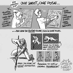 (100 Tuesday Tips book available on our online store) *NEW Tuesday Tips - One Sheet, One Pose This is specifically a Figure Drawing tip. It forces you to draw big and to draw from the shoulder with bold, long lines. Over time, you may gain more confidence and fluidity in your strokes. Additionally, drawing the whole figure (hands and feet) makes you think about weight distribution of the figure, since you have to plant the feet and/or hands somewhere. Bonus: over many sessions, it gets much…
