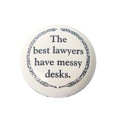 Best Lawyers Have Messy Desks stone paperweight Lawyer Quotes, Lawyer Humor, Lady Justice, Law And Justice, Law School Humor, Legal Humor, Messy Desk, Office Humor, Work Humor