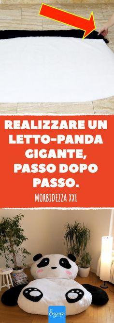 Orsacchiotti... non se ne smette mai di volere, a tutte le età! E se l'orsacchiotto in questione diventasse anche un letto, con le sembianze di un enorme panda? Che meraviglia! #sagace #idee #relax #panda #faidate #diy #pile #ovatta #orsacchiotto #progetti #casa #xxl