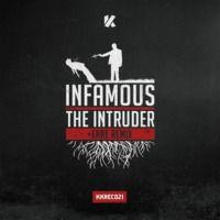 Infamous - The Intruder (Original Mix + eRRe Remix) - PREVIEW by Kinetik Records on SoundCloud