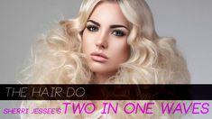 PRAVANA 180 | The Hair Do: Sherri Jessee's Two In One Waves Hair Styling...