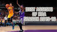 Best Assists of NBA Season  2015-16