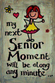Having A Senior Moment On Pinterest Old Ladies