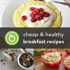 Cheap & Healthy Breakfast Recipes — You don't have to spend a lot of money to get a good breakfast every morning! #breakfast #health #wellness