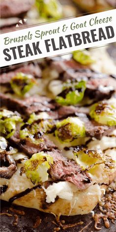 Steak, Goat Cheese & Roasted Brussels Sprouts Flatbread is a hearty 20 minute dinner idea bursting with bold flavors. A chewy Naan bread is the base of this easy pizza with a balsamic glaze for a delicious and unique recipe you will make again and again! #NaanPizza #SteakPizza #NaanFlatbread