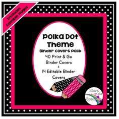 Polka dot binder covers includes both editable and print and go covers. Is this…