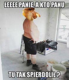 #mem #memy #nosacz #zabawne #xd #remont #takietam #beka Best Memes, Haha, Smile, Humor, Funny, Diy, Bricolage, Ha Ha, Humour