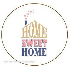 Instant Download Cross Stitch Pattern HOME Sweet by ZindagiDesigns