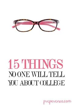 15 things no one will tell you about #college | www.prepavenue.com. #CampusPrep
