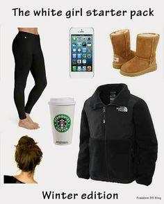 The white girl starter pack