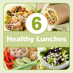 6 Healthy Lunch Ideas