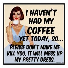 Coffee Killer Poster Print – Vintagehumor poster prints for anyone with a great sense of humor. Andcoffee.