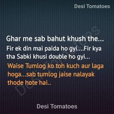 Hahaha Nalayak to hun main😂😂 Motivational Quotes In Hindi, True Quotes, Words Quotes, Qoutes, Funny Quotes, Desi Humor, Desi Memes, Best Funny Jokes, Crazy Funny Memes