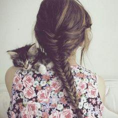 Fishtail braid. & that kitten <3