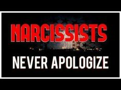 The narcissist that was in my life said sorry one time out of the almost 5 years that I had to put up with the toxic crap. That was a fake sorry. Went back to doing the same thing a week later  never trust a narcissist.