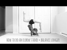 How to do an Elbow Stand Flexibility Tips, Flexibility Dance, Flexibility Workout, Gymnastics Moves, Gymnastics Tricks, Girl Dancing, Pole Dancing, Dance Moms Quotes, Anna Mcnulty