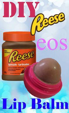 DIY Reese eos Lip Balm
