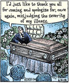 Funeral jokes and death humor Funny Cartoons, Funny Jokes, Hilarious, Man Flu, Bizarro Comic, Dark Sense Of Humor, E Cards, Just For Laughs, The Funny